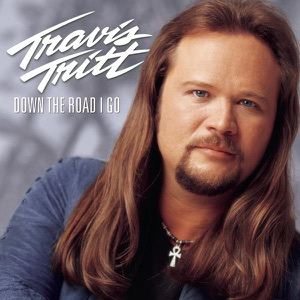 Travis Tritt - Never Get Away from Me