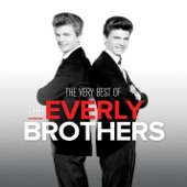 The Everly Brothers - Walk Right Back (Single Version) [2006 Remastered]
