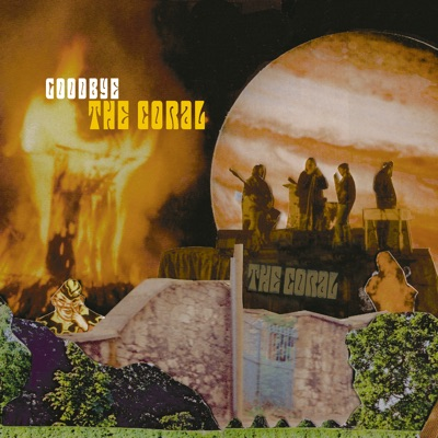 Goodbye - Single - The Coral