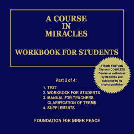 A Course in Miracles: Workbook for Students, Vol. 2 (Unabridged) audiobook