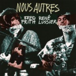 Fred Frith & René Lussier - Ketsui