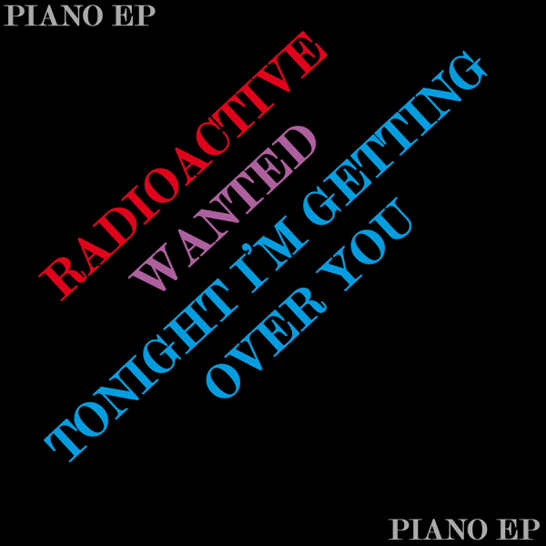 ‎Radioactive/Wanted/Tonight I'm Getting Over You - Single by Piano Karaoke  Hits