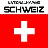 Nationalhymne Schweiz (Schweizer Psalm)