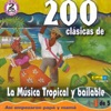 Various Artists - 200 Clasicas de la Musica Tropical y Bailable Vol 1 Album
