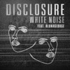 White Noise (feat. AlunaGeorge) - Single ジャケット写真