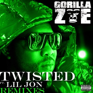 Twisted (Remixes) [feat. Lil Jon] - EP Mp3 Download