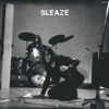 Buy Sleaze by Sleaze on iTunes (搖滾)