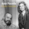 Piazzolla & Amelita Baltar, Astor Piazzolla & Amelita Baltar