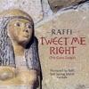 Tweet Me Right The Cairo Tango Single