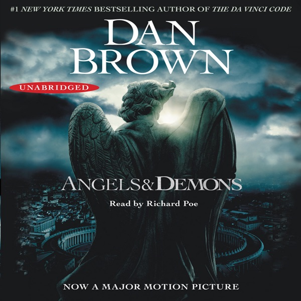 Angels And Demons Unabridged By Dan Brown On Itunes