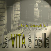 [Download] La vita è bella (Life is Beautiful / La Vida es Bella) MP3
