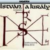 István, a király - Various Artists