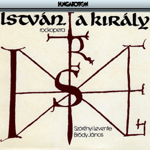 Various Artists - István, a király