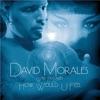 David Morales - How Would U Feel  Peter Rauhofer Club Mix