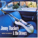 Jimmy Thackery & The Drivers - Apache