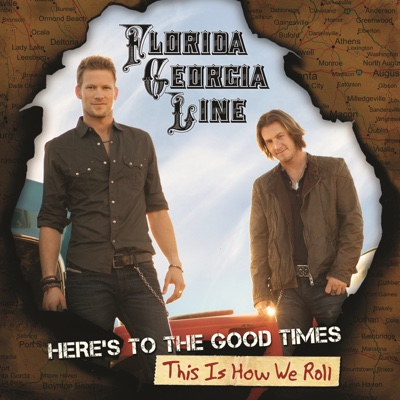 This Is How We Roll (feat. Luke Bryan) - Florida Georgia Line song