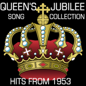 Queen's Jubilee Song Collection Hits from 1953