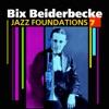 At The Jazz Band Ball  - Bix Beiderbecke