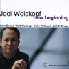 New Beginning, Joel Weiskopf, John Swana, Walt Weiskopf, John Patitucci & Jeff Brillinger