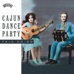 Cajun Dance Party: Fais Do-Do