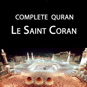 Salah Al Budair - Complete Quran, Le Saint Coran