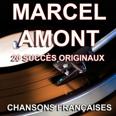 Chansons françaises: 20 succès originaux - Marcel Amont