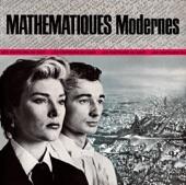 Mathématiques Modernes - Boy Be My Toy