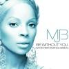 Be Without You (Award Performance Version) - Single ジャケット写真