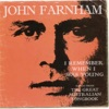 I Remember When I Was Young (Songs from the Greatest Australian Songbook), John Farnham