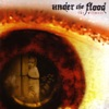 Under The Flood - The Witness