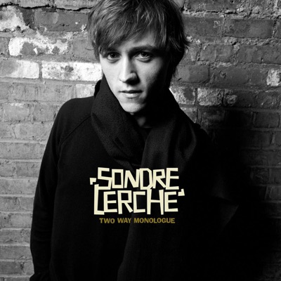Two Way Monologue - Sondre Lerche
