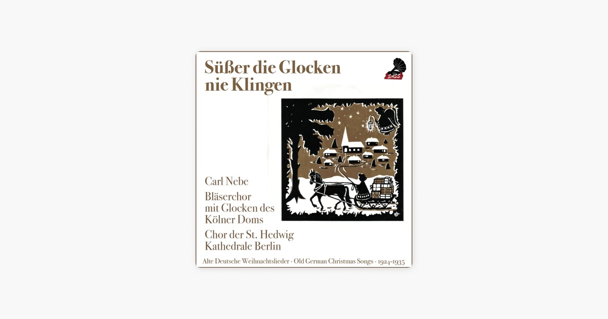 Süßer die Glocken nie Klingen (Old german Christmas Songs 1924 ...