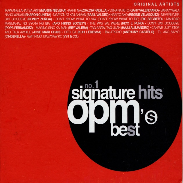 No. 1 Signature Hits: OPM's Best By Various Artists On