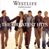 Unbreakable, Vol. 1 - The Greatest Hits, Westlife