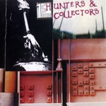 Hunters & Collectors - Run Run Run