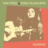 Vero Pérez & Jorge Villanueva - Qué Será De Ti ilustración