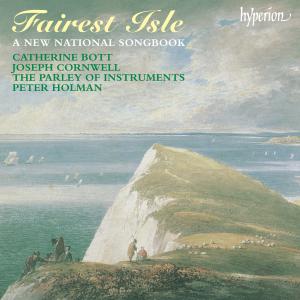 Catherine Bott, Joseph Cornwell & The Parley of Instruments - Fairest Isle