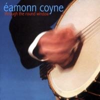 Through the Round Window by Éamonn Coyne on Apple Music