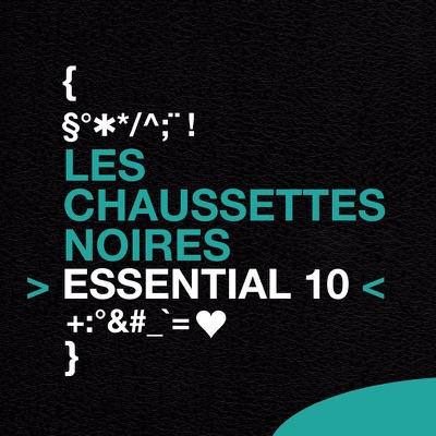 Essential 10 - Les Chaussettes Noires