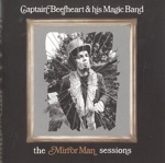 Captain Beefheart & His Magic Band - Safe As Milk (Take 12)
