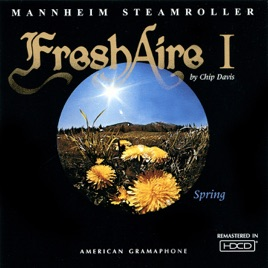 Fresh Aire I by Mannheim Steamroller on Apple Music
