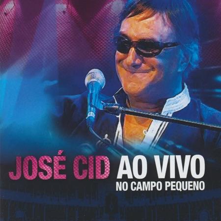 José Cid - 'Ao vivo no Campo Pequeno'