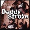 The Party Boyz - Daddy Stroke