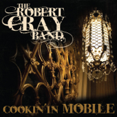Cookin' In Mobile-The Robert Cray Band