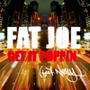 Get It Poppin' (feat. Nelly) [Radio Version] - Single