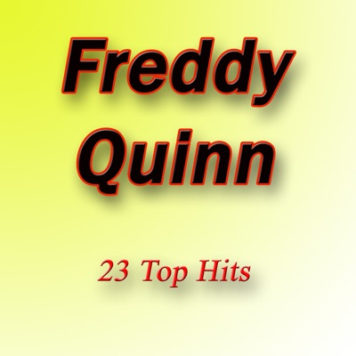 23 Top Hits - Freddy Quinn