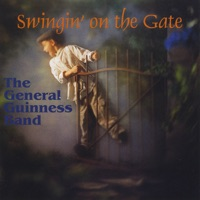 Swingin' On the Gate by The General Guinness Band on Apple Music