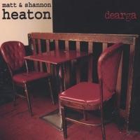 dearga by Matt & Shannon Heaton on Apple Music