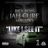 Like I See It - Single, Jah Cure, Rick Ross & Mavado