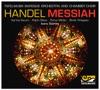 Handel: Messiah, HWV 56, Tafelmusik Chamber Choir, Tafelmusik Baroque Orchestra & Ivars Taurins
